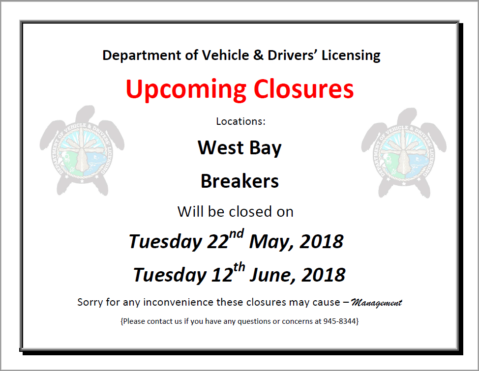 Department of Vehicle & Drivers' Licensing Upcoming Closures