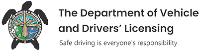 The Department of Vehicle and Drivers' Licensing (DVDL)